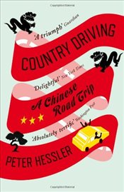 Country Driving : A Chinese Road Trip - Hessler, Peter