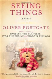 Seeing Things - Postgate, Oliver