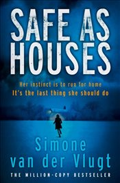 Safe as Houses - Vlugt, Simone van der