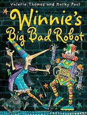 Winnies Big Bad Robot (Winnie the Witch) - Thomas, Valerie
