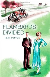 Flambards Divided  (Flambards 4) - Peyton, K.M.
