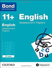 Bond 11+: English: Assessment Papers: 6-7 years - Lindsay, Sarah