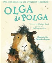 Olga da Polga Gift Edition - Bond, Michael