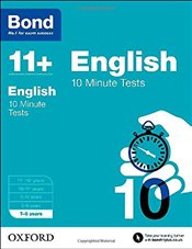 Bond 11+: English: 10 Minute Tests: 7-8 years - Lindsay, Sarah