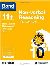 Bond 11+: Non-verbal Reasoning: 10 Minute Tests: 7-8 years - Primrose, Alison