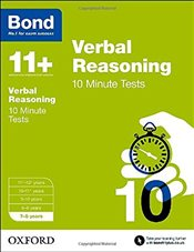 Bond 11+: Verbal Reasoning: 10 Minute Tests: 7-8 years - Down, Frances
