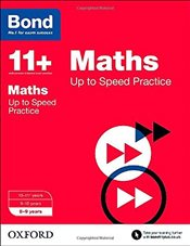 Bond 11+: Maths: Up to Speed Practice: 8-9 years - Down, Frances
