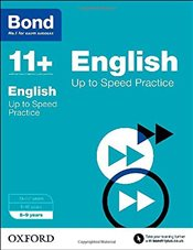 Bond 11+: English: Up to Speed Practice: 8-9 years - Down, Frances