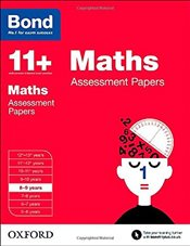 Bond 11+: Maths: Assessment Papers: 8-9 years - Bond, J M