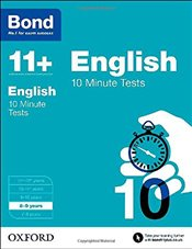 Bond 11+: English: 10 Minute Tests: 8-9  years - Lindsay, Sarah