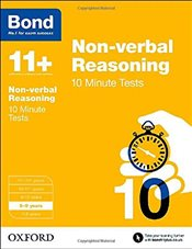 Bond 11+: Non-verbal Reasoning: 10 Minute Tests: 8-9 years - Primrose, Alison