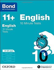 Bond 11+: English: 10 Minute Tests: 11+-12+ years - Lindsay, Sarah