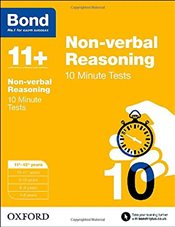 Bond 11+: Non-verbal Reasoning: 10 Minute Tests: 11+-12+ years - Primrose, Alison
