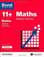 Bond 11+: Maths: Stretch Practice: 9-10 years - Down, Frances