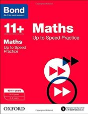 Bond 11+: Maths: Up to Speed Practice: 10-11+ years - Down, Frances