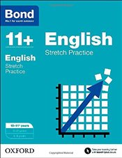Bond 11+: 10-11 years: English Stretch Practice for 10-11+ years - Lindsay, Sarah