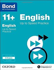 Bond 11+: English: Up to Speed Practice: 9-10 years - Down, Frances
