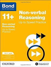 Bond 11+: Non-verbal Reasoning: Up to Speed Practice: 10-11+ years - Down, Frances
