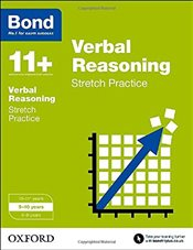 Bond 11+: Verbal Reasoning: Stretch Practice: 9-10 years - Down, Frances
