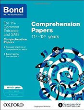 Bond 11+: English: Comprehension Papers: 11+-12+ years - Hughes, Michellejoy