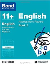 Bond 11+: English: Assessment Papers: 9-10 years - Lindsay, Sarah