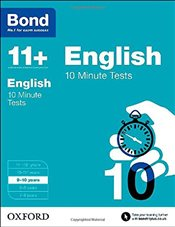 Bond 11+: English: 10 Minute Tests: 9-10 years - Lindsay, Sarah