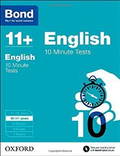 Bond 11+: English: 10 Minute Tests: 10-11+ years - Lindsay, Sarah