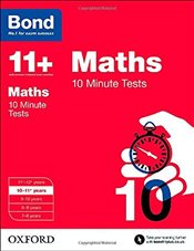 Bond 11+: Maths: 10 Minute Tests: 10-11+ years - Baines, Andrew