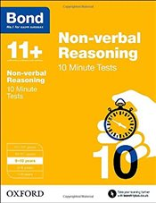Bond 11+: Non-verbal Reasoning: 10 Minute Tests: 9-10 years - Primrose, Alison