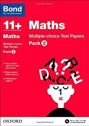 Bond 11+: Maths: Multiple-choice Test Papers: Pack 2 - Lindsay, Sarah