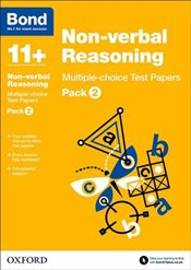 Bond 11+: Non-verbal Reasoning: Multiple-choice Test Papers: Pack 2 - Primrose, Alison
