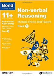 Bond 11+: Non-verbal Reasoning: Multiple-choice Test Papers: Pack 1 - Baines, Andrew