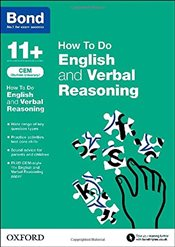 Bond 11+: English and Verbal Reasoning: CEM How To Do - Hughes, Michellejoy