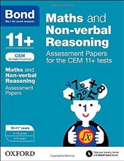 Bond 11+: Maths and Non-verbal Reasoning: Assessment Papers for CEM: 10-11+ years - Primrose, Alison