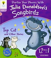 Oxford Reading Tree Songbirds: Level 1+: Top Cat and Other Stories - Donaldson, Julia