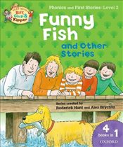 Oxford Reading Tree Read With Biff, Chip, and Kipper: Level 2 Phonics & First Stories: Funny Fish an - Hunt, Roderick