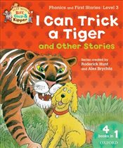 Oxford Reading Tree Read With Biff, Chip, and Kipper: I Can Trick a Tiger and Other Stories (Level 3 - Hunt, Roderick
