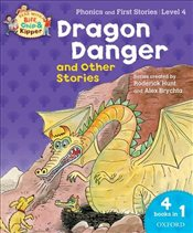 Oxford Reading Tree Read With Biff, Chip, and Kipper: Dragon Danger and Other Stories (Level 4) (Rea - Hunt, Roderick