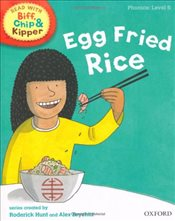 Oxford Reading Tree Read With Biff, Chip, and Kipper: Phonics: Level 5: Egg Fried Rice - Hunt, Mr Roderick
