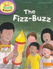 Oxford Reading Tree Read With Biff, Chip, and Kipper: Phonics: Level 2: The Fizz-buzz - Hunt, Mr Roderick