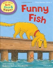 Oxford Reading Tree Read With Biff, Chip, and Kipper: First Stories: Level 2: Funny Fish (Read at Ho - Hunt, Mr Roderick