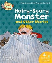 Oxford Reading Tree Read With Biff, Chip, and Kipper: Hairy-scary Monster & Other Stories: Level 6 P - Hunt, Roderick