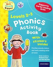 Oxford Reading Tree Read With Biff, Chip, and Kipper: Levels 2-3: Phonics Activity Book (Read With B - Hunt, Roderick