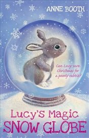 Lucys Magic Snow Globe - Booth, Anne