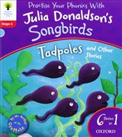 Oxford Reading Tree Songbirds: Level 4: Tadpoles and Other Stories - Donaldson, Julia