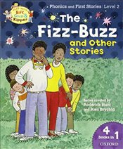 Oxford Reading Tree Read With Biff, Chip, and Kipper: Level 2 Phonics & First Stories: The Fizz-Buzz - Hunt, Roderick
