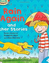 Oxford Reading Tree Read with Biff, Chip and Kipper: Level 4 Phonics and First Stories: Rain Again a - Hunt, Roderick