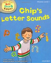 Oxford Reading Tree Read With Biff, Chip, and Kipper: Phonics: Level 1: Chips Letter Sounds - Hunt, Mr Roderick