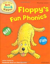 Oxford Reading Tree Read With Biff, Chip, and Kipper: Phonics: Level 1: Floppys Fun Phonics - Hunt, Mr Roderick