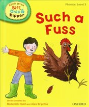 Oxford Reading Tree Read With Biff, Chip, and Kipper: Phonics: Level 3: Such a Fuss (Read at Home 2b - Hunt, Mr Roderick